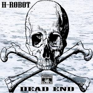 H-ROBOT - Dead End