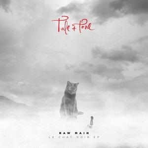 RAW MAIN - Le Chat Noir EP