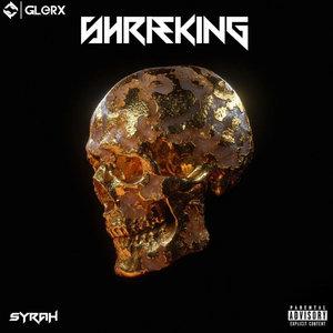 SYRAH - Shrieking (Explicit)