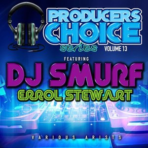 VARIOUS - Producers Choice Vol 13 (Explicit Edited)