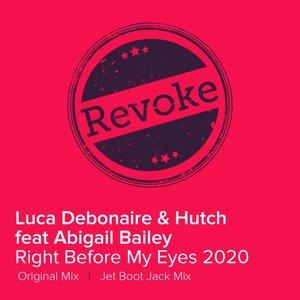 HUTCH & LUCA DEBONAIRE feat ABIGAIL BAILEY - Right Before My Eyes (2020)
