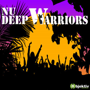 NU DEEP WARRIORS - Step Up