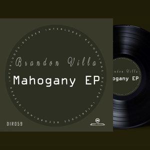 BRANDON VILLA - Mahogany EP