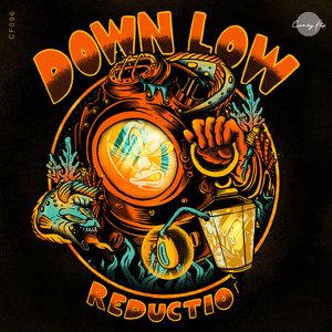 REDUCTIO - Down Low