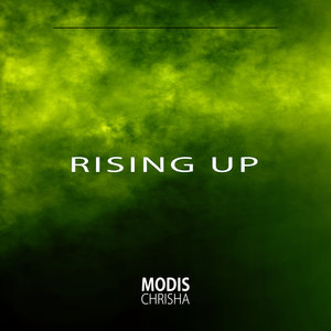 MODIS CHRISHA - Rising Up