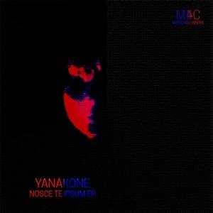 YANACONE - Nosce Te Ipsum EP
