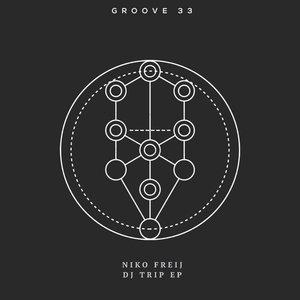 NIKO FREIJ - DJ Trip EP