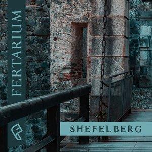 FERTARIUM - Shefelberg