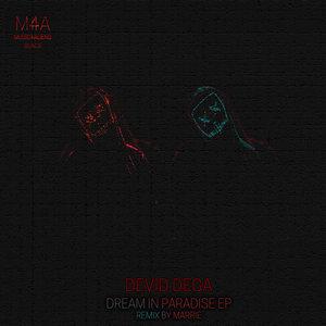 DEVID DEGA - Dream In Paradise EP