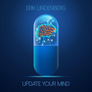 ERIK LINDENBERG - Update Your Mind