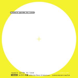 DJ NUMBERS/SYBERIAN98/JJERK THE PURIST/DJ KETAYOGA - Raver's Guide To Love