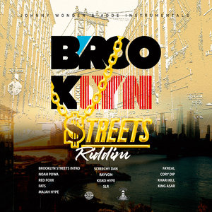 VARIOUS - Brooklyn Streets Riddim (Explicit Re-Mastered)