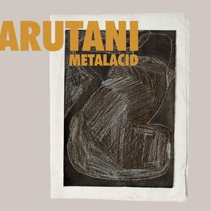 ARUTANI - Metalacid