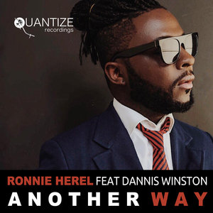 RONNIE HEREL feat DANNIS WINSTON - Another Way (Remixes)
