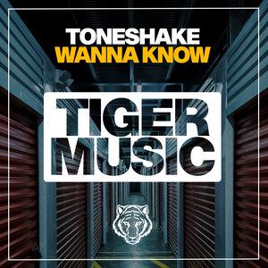 TONESHAKE - Wanna Know