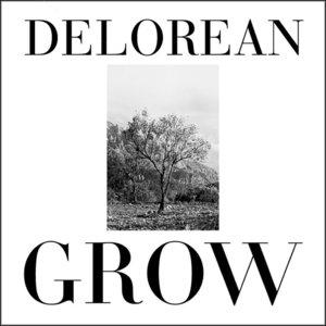 DELOREAN - Grow