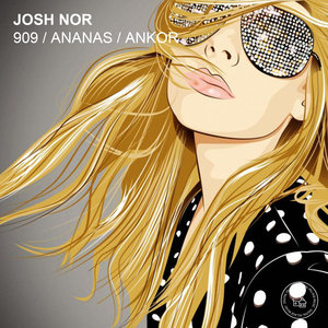 JOSH NOR - 909/Ananas/Ankor