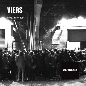 VIERS - 0002/Your Body