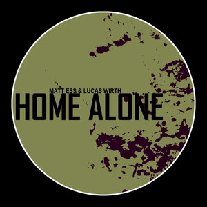 MATT ESS/LUCAS WIRTH - Home Alone