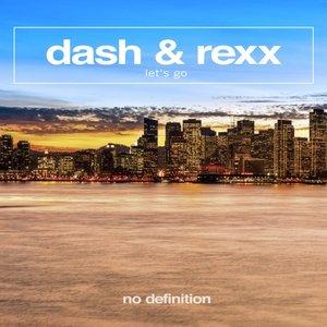 DASH & REXX - Let's Go
