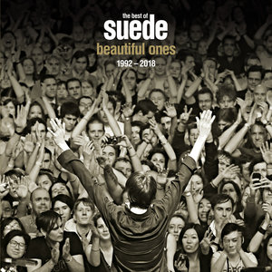 SUEDE - Beautiful Ones: The Best Of Suede 1992-2018 (Explicit Deluxe)