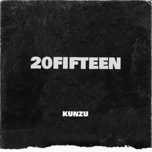 KUNZU - 20 Fifteen
