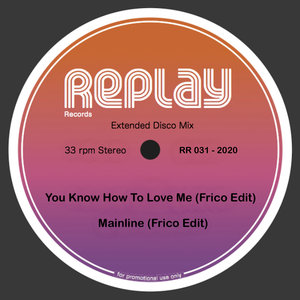 FRICO - You Know How To Love Me/Mainline (Frico Edits)