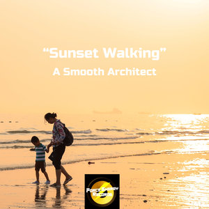 A SMOOTH ARCHITECT - Sunset Walking