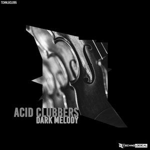 ACID CLUBBERS - Dark Melody