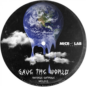 RAFFAELE CAPORALE - Save The World