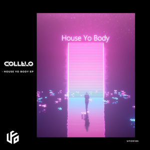 COLLELO - House Yo Body EP