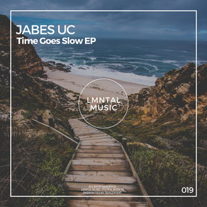 JABES UC - Time Goes Slow EP