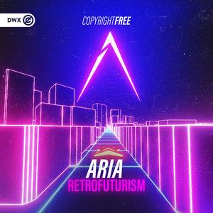 ARIA - Retrofuturism