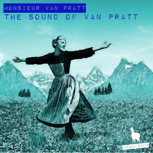 MONSIEUR VAN PRATT - The Sound Of Van Pratt