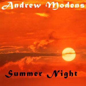 ANDREW MODENS - Summer Night