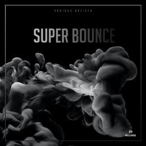 VARIOUS - Super Bounce