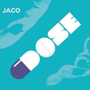 JACO - Dose