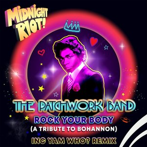 THE PATCHWORK BAND - Rock Your Body (A Tribute To Bohannon)