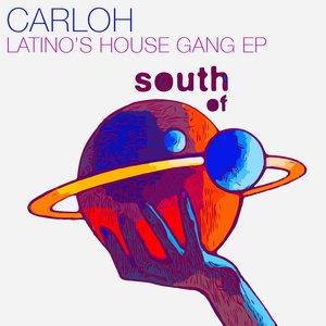 CARLOH - Latinos House Gang EP