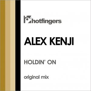 ALEX KENJI - Holdin' On