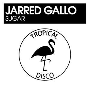 JARRED GALLO - Sugar