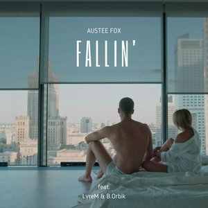 AUSTEE FOX feat LYREM & B.ORBIK - Fallin'