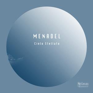 MENADEL - Cielo Stellato