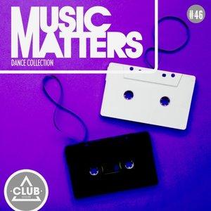 VARIOUS - Music Matters/Episode 46