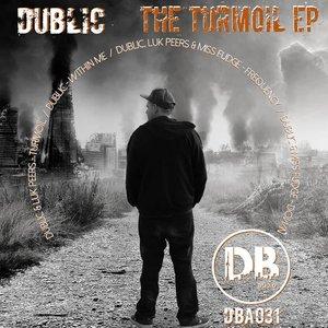 DUBLIC/LUK PEERS/MISS FUDGE - Turmoil