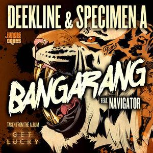 DEEKLINE & SPECIMEN A feat NAVIGATOR - Bangarang