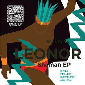 LEONOR - Shaman EP