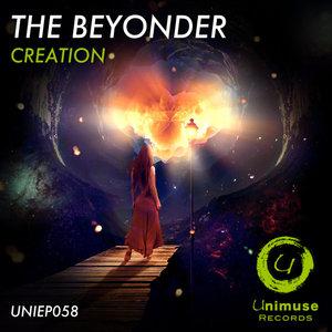 THE BEYONDER - Creation