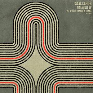 ISAAC CARTER - Ninesville EP