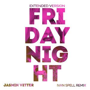 JASMIN VETTER - Friday Night (Ivan Spell Club Mix)